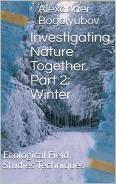 Amazon eBook Investigating Nature Together. Part 2: Winter