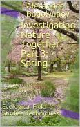 Amazon eBook Investigating Nature Together. Part 3: Spring