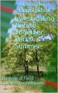 Amazon eBook Investigating Nature Together. Part 4: Summer